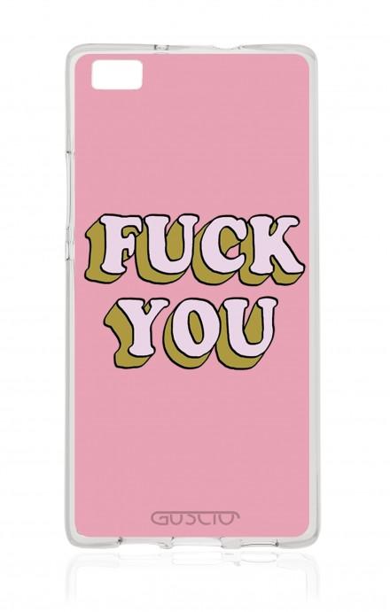 Cover TPU Huawei P8 Lite  - Fuck You
