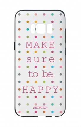 Cover Bicomponente Samsung S8 - Make sure to be happy