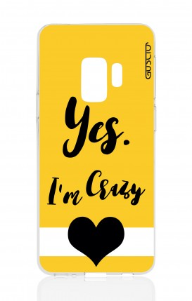 Cover Samsung Galaxy S9 - Yes. I'm Crazy