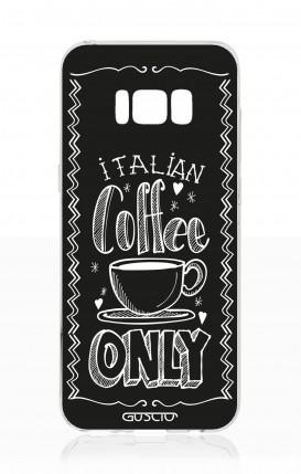 Cover Samsung S8 - Solo caffè italiano