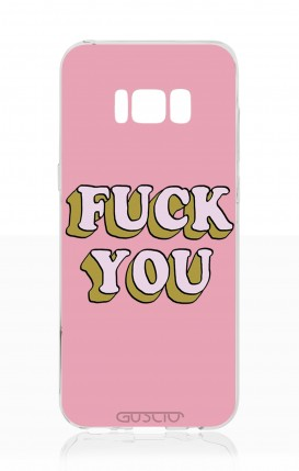 Cover Samsung S8 Plus - Fuck You