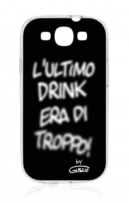 Cover Samsung Galaxy S3/S3 Neo - Ultimo Drink