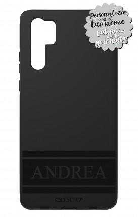 Case Skin Feeling Huawei P30 PRO BLK - Nome Fascia max 10 caratteri